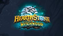 "A Look into Hearthstone's Newest Expansion ""The Witchwood"""