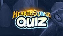 Test Your Knowledge with our Hearthstone Quiz!