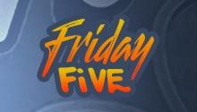 Friday Five: Matt_01